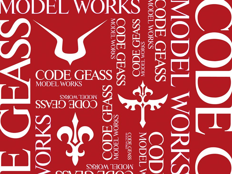 「CODE GEASS MODEL WORKS」